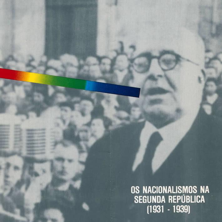 Simposio Os nacionalismos na Segunda República  (1931-1939). Otero Pedrayo. Centenario. 1888-1988