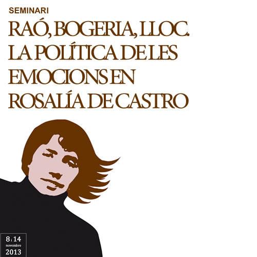 Raó, Bogeria, Lloc. La política de les emocions en Rosalía de Castro