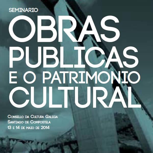 Obras públicas e patrimonio cultural