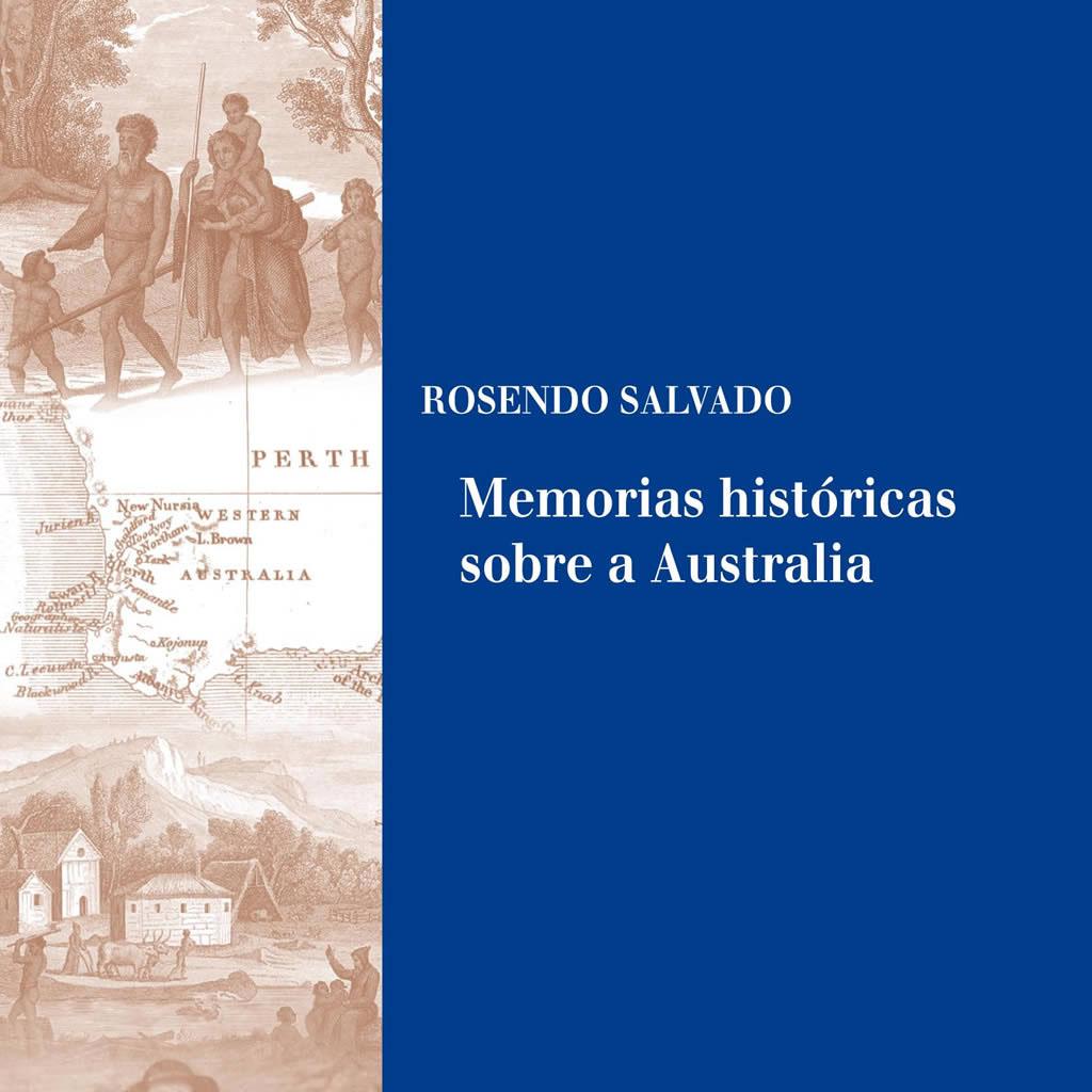 Presentación de «Memorias históricas sobre a Australia»