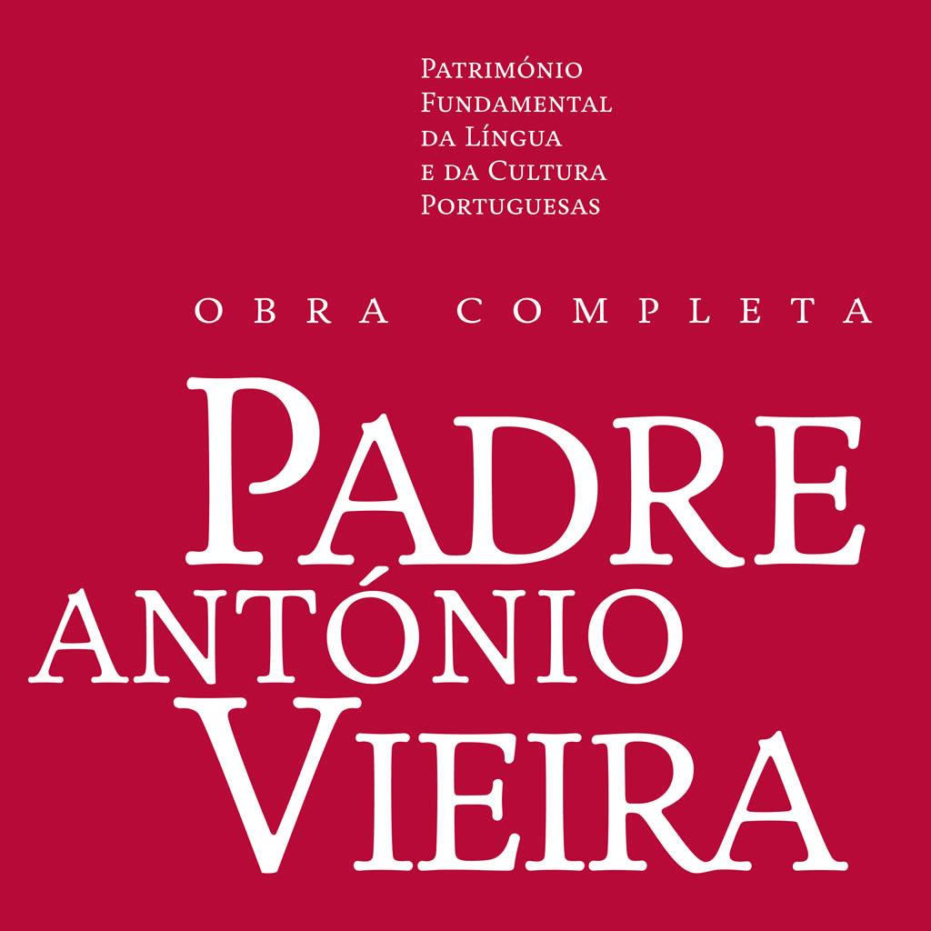 Presentación «Obra Completa» do Padre António Vieira