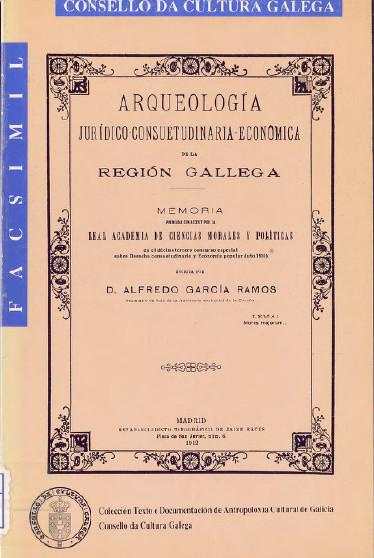 Portada de  Arqueología jurídico-consuetudinaria-económica de la región gallega