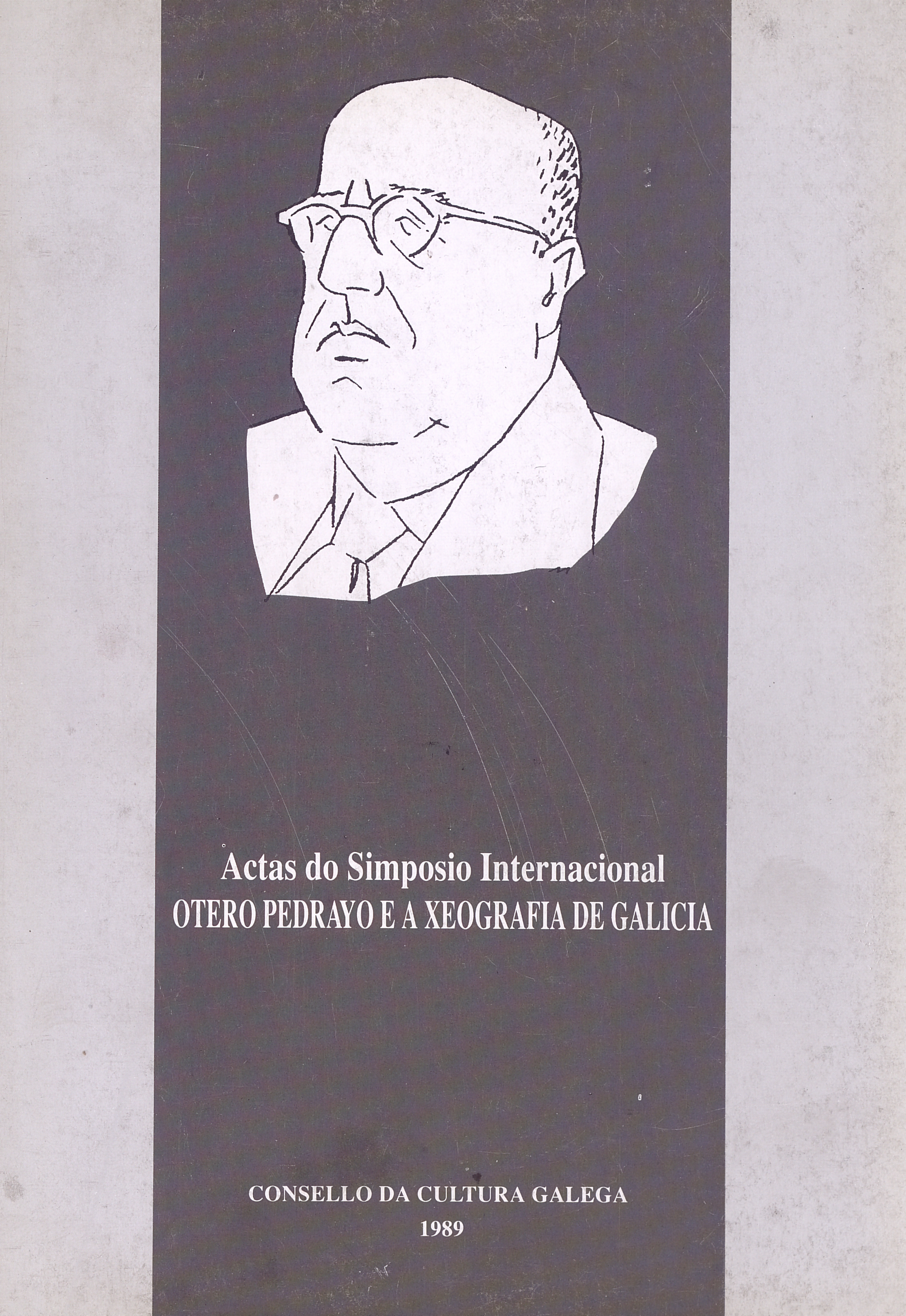 Portada de  Actas do Simposio Internacional Otero Pedrayo e a xeografía de Galicia