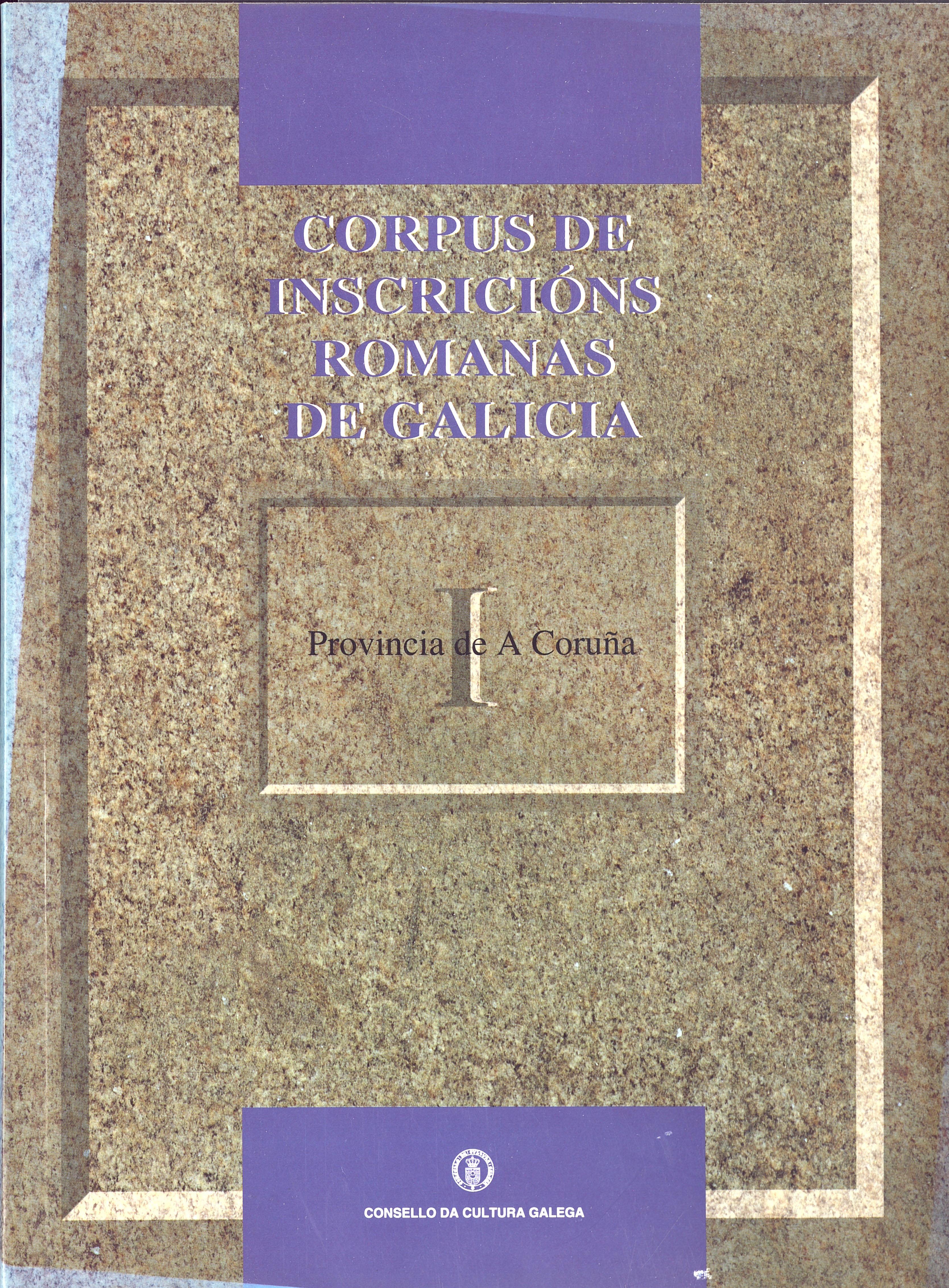 Portada de  Corpus de inscricións romanas de Galicia I