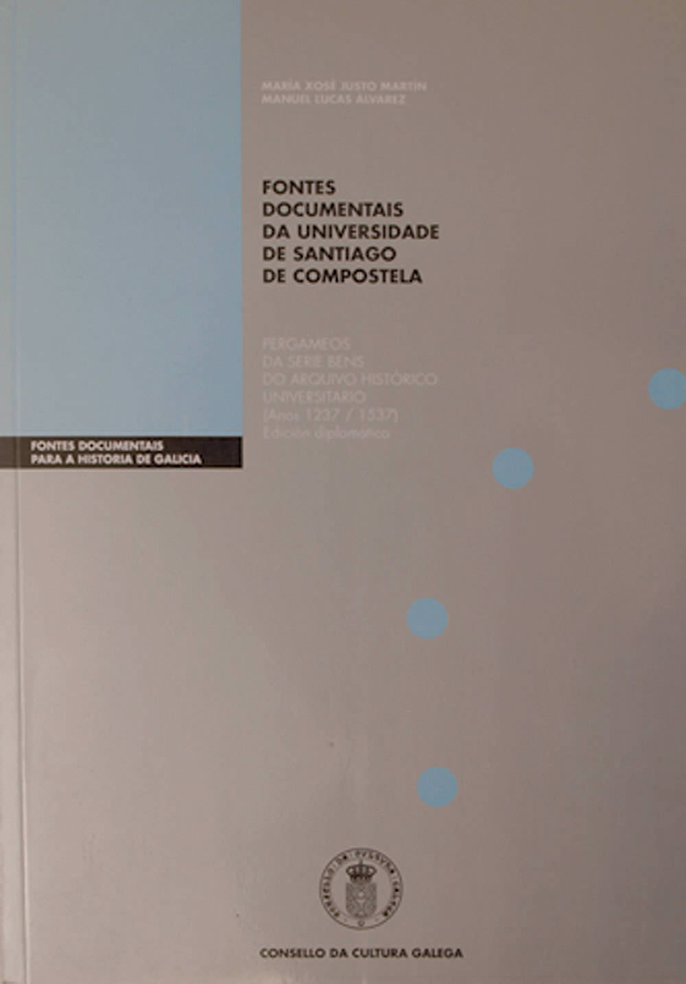 Portada de  Fontes documentais da Universidade de Santiago de Compostela