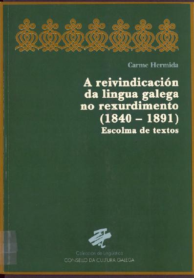 Portada de A reivindicación da Lingua Galega no Rexurdimento (1840-1891)