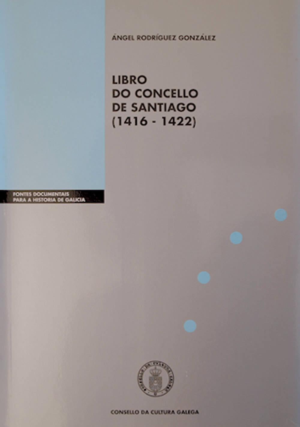 Portada de  Libro do Concello de Santiago