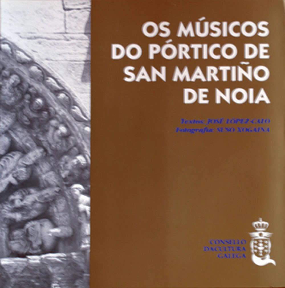Portada de Os músicos do pórtico de San Martiño de Noia [Libro]