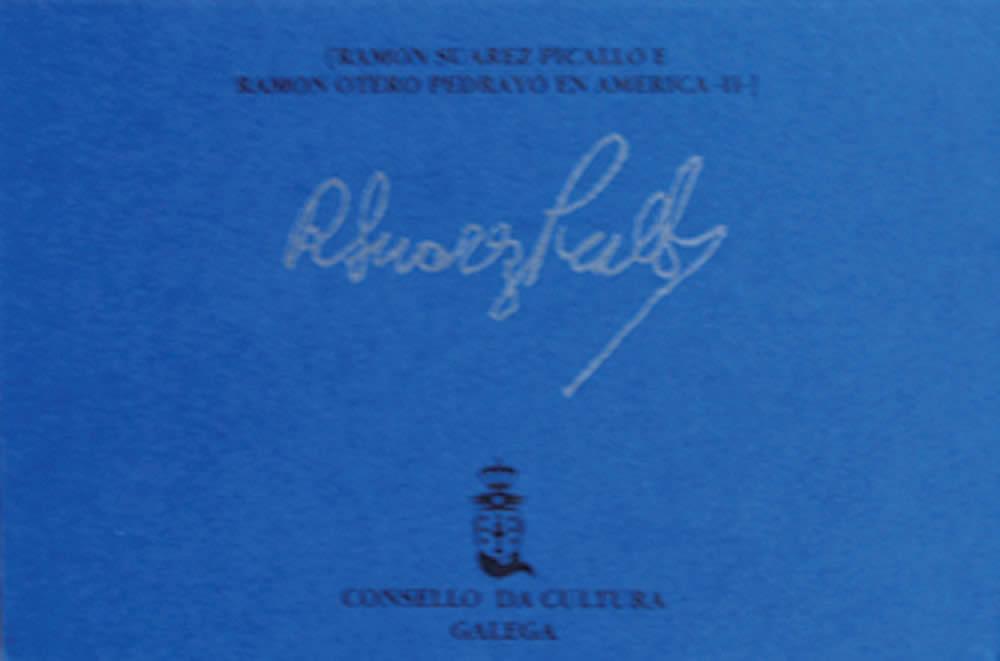 Portada de  Ramón Suárez Picallo e Ramón Otero Pedrayo en América. Vol. 2
