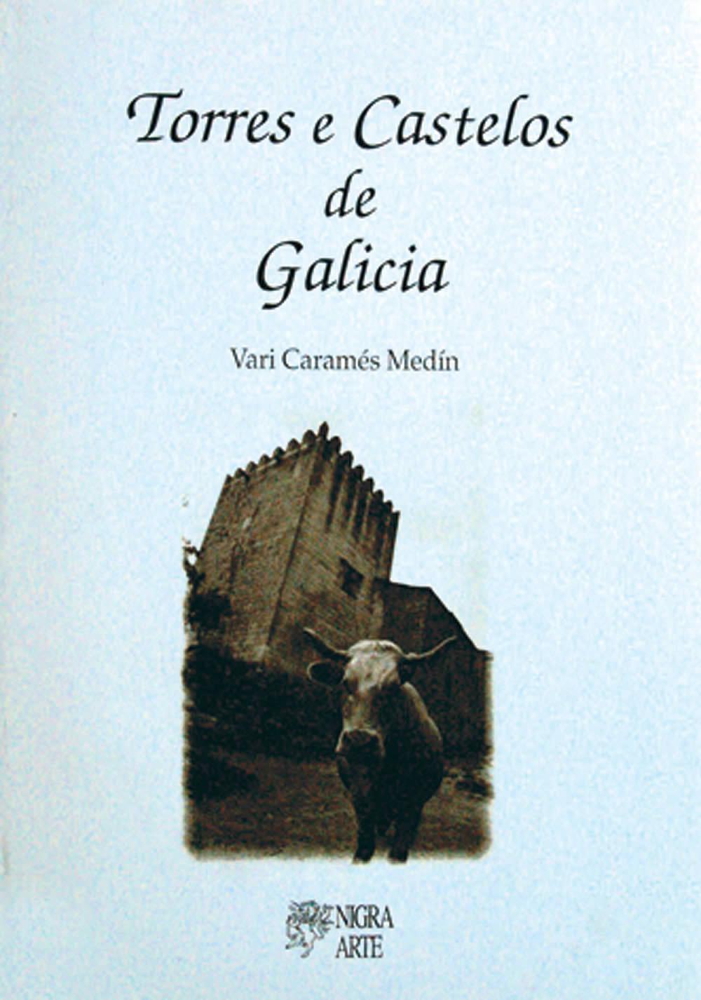 Portada de  Torres e castelos de Galicia