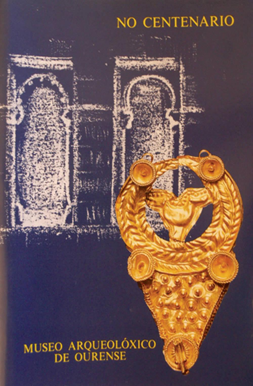Portada de  No centenario do Museo Arqueolóxico de Ourense
