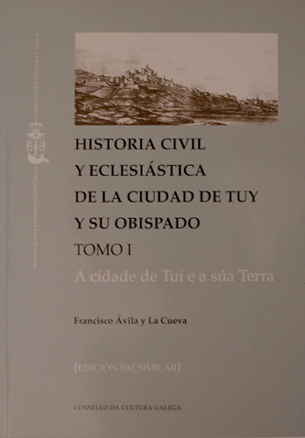 Portada de  Historia civil y eclesiástica de la ciudad de Tuy y su obispado 1852