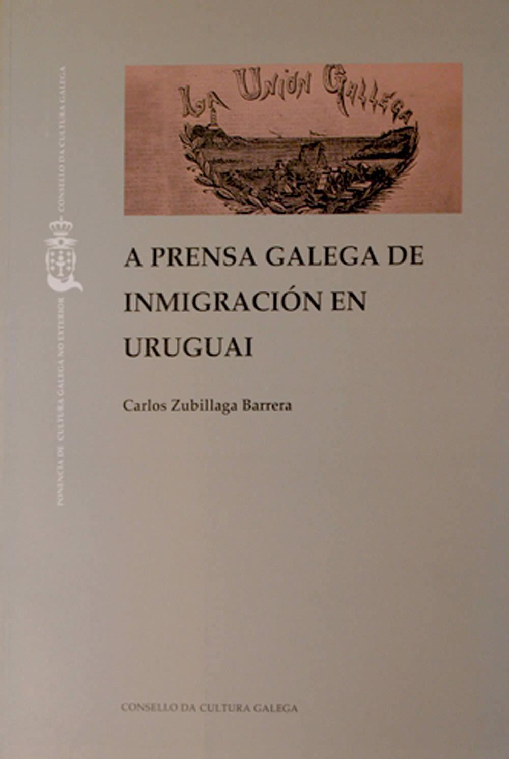 Portada de A prensa galega da inmigración en Uruguai