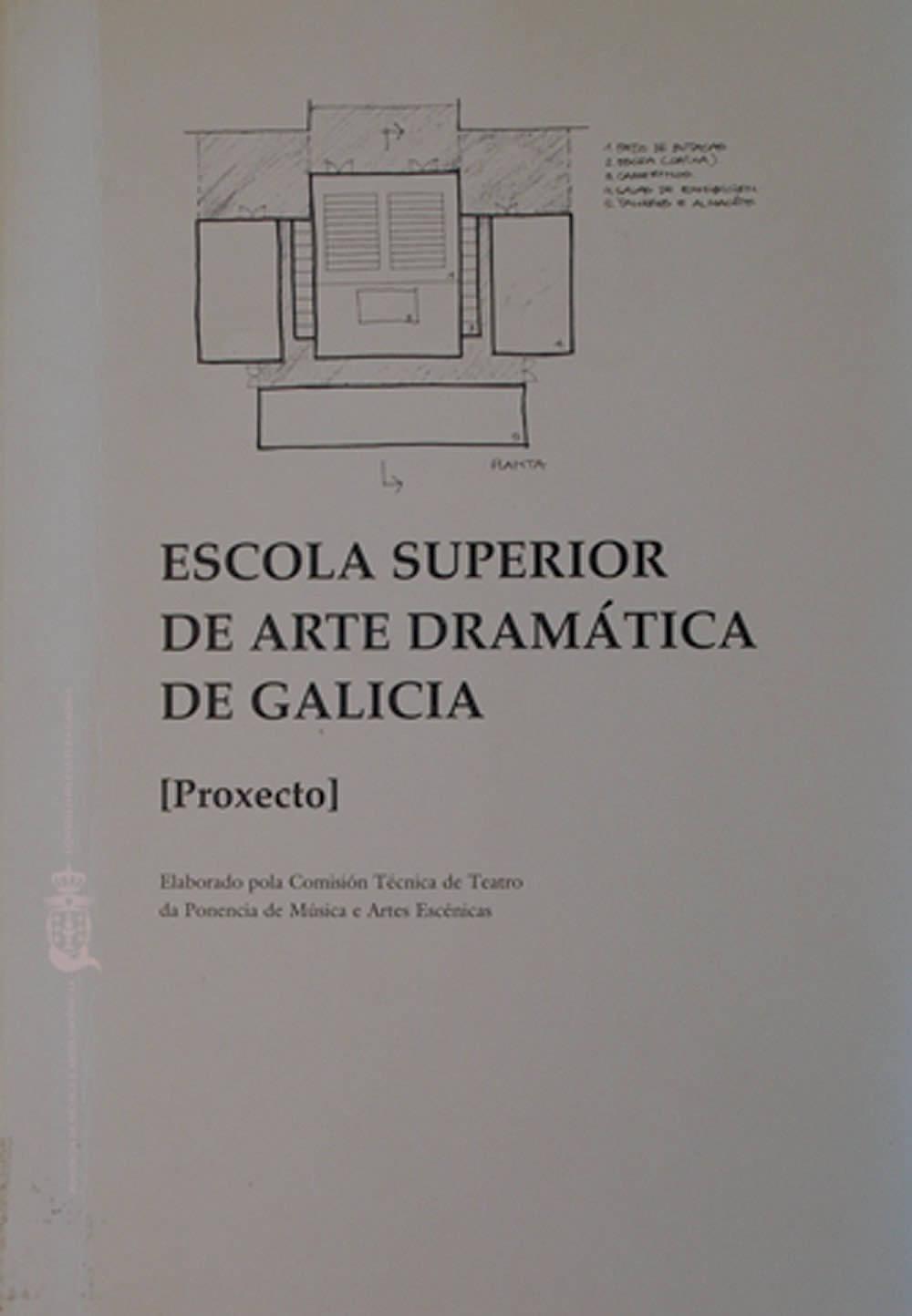 Portada de  Escola Superior de Arte Dramática de Galicia