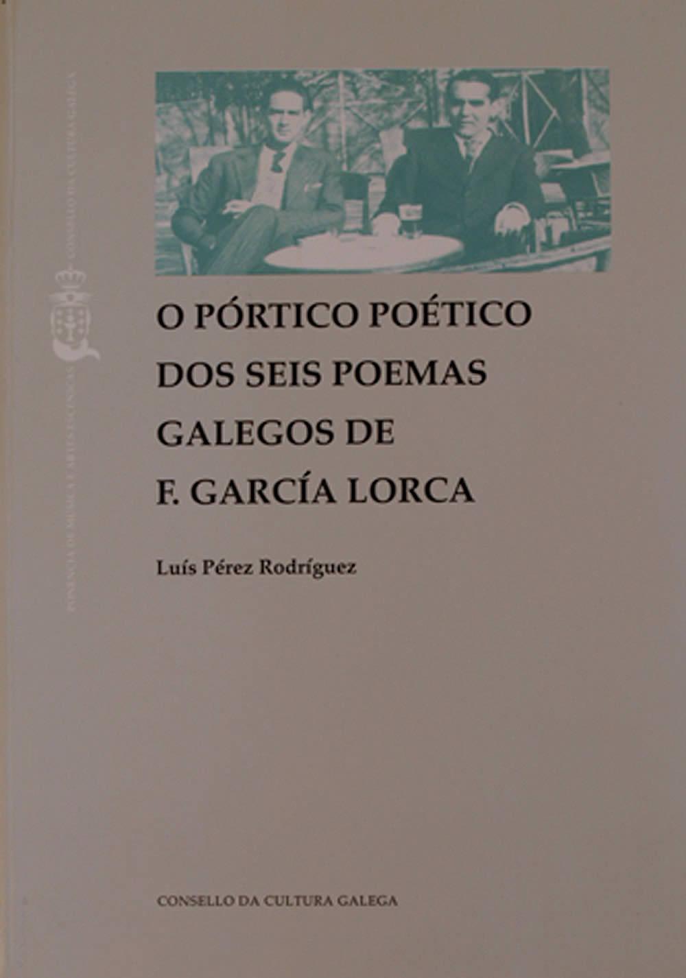 Portada de O pórtico poético dos «Seis poemas galegos» de García Lorca