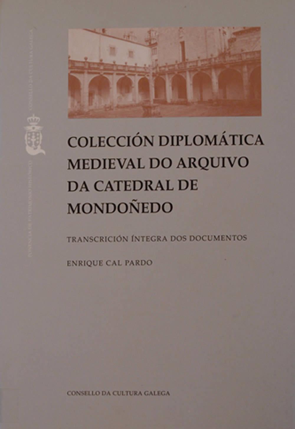 Portada de  Colección diplomática medieval do Arquivo da Catedral de Mondoñedo