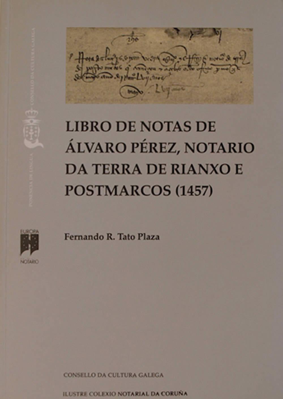 Portada de  Libro de notas de Álvaro Pérez, notario da terra de Rianxo e Postmarcos (1457)