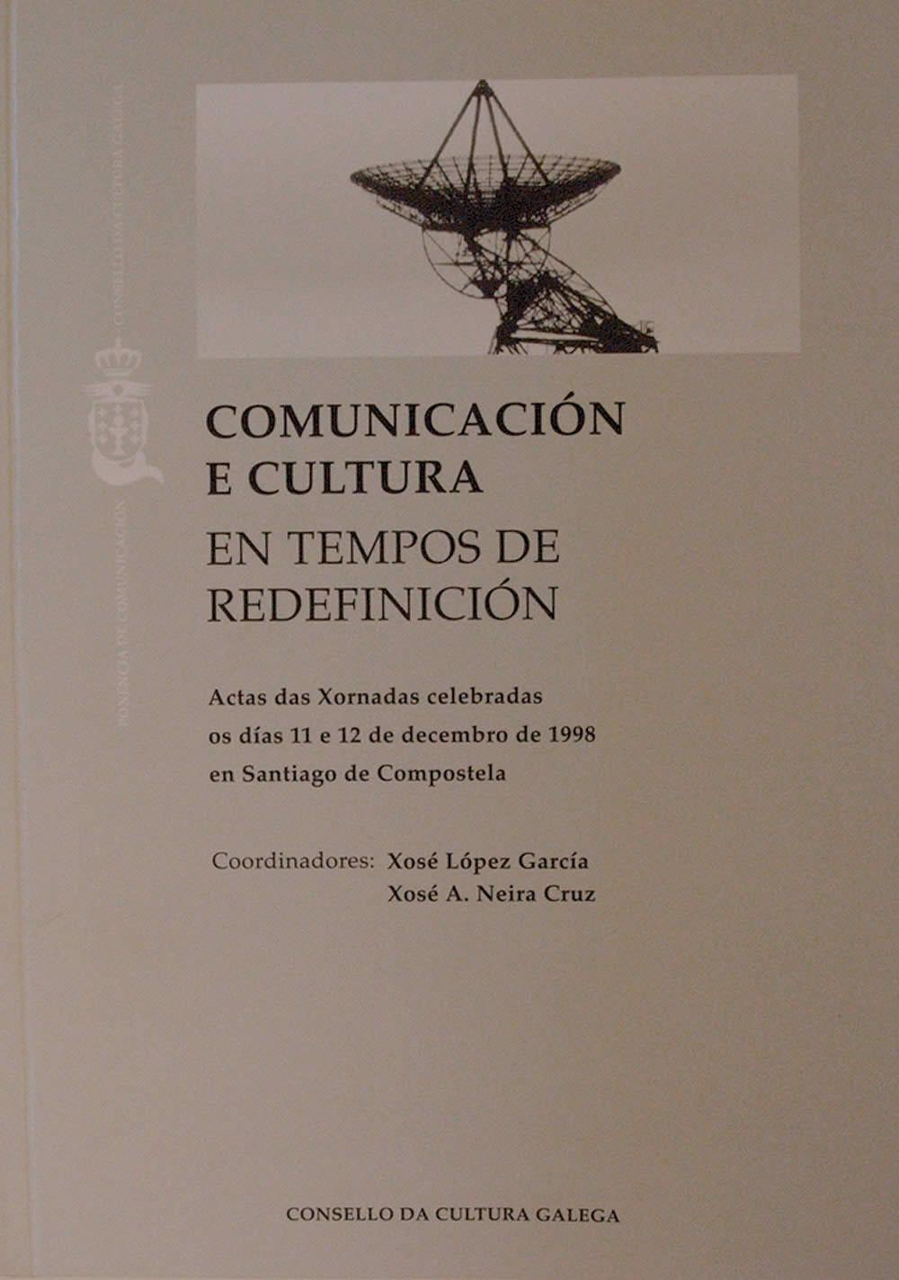 Portada de  Comunicación e cultura en tempos de redefinición