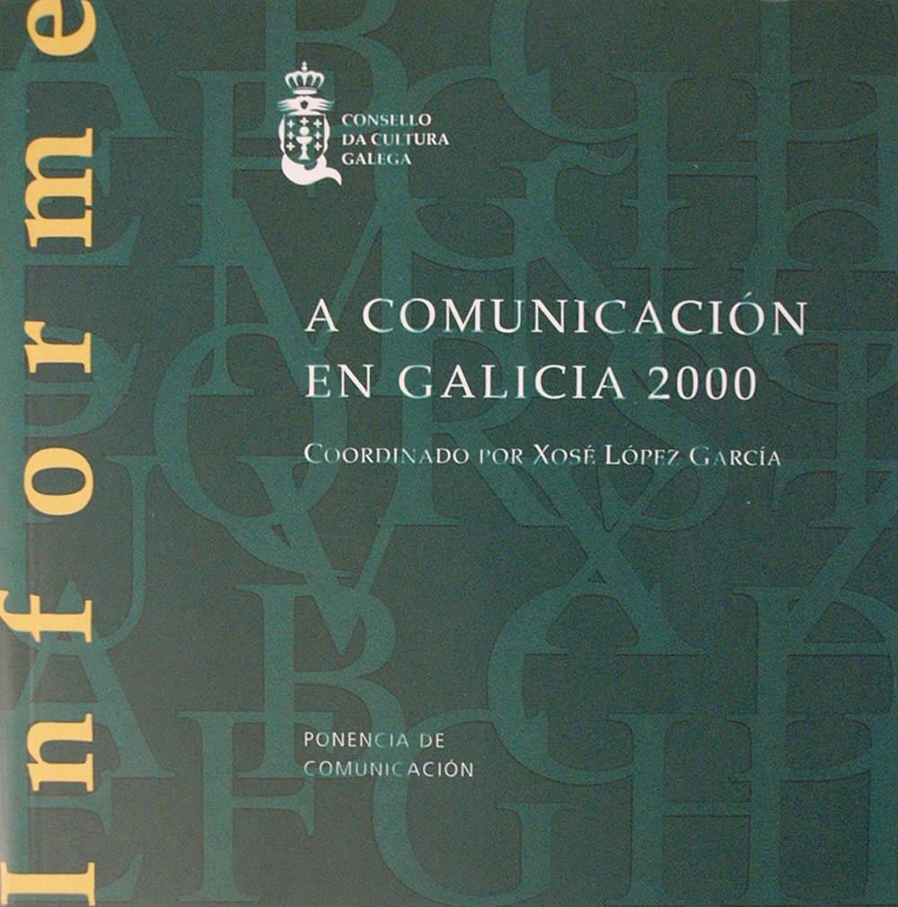 Portada de A comunicación en Galicia, 2000
