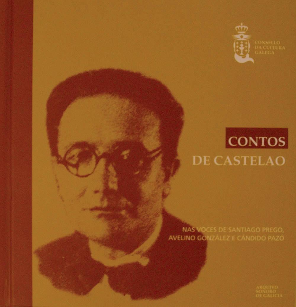 Portada de  Contos de Castelao nas voces de Santiago Prego, Avelino González e Cándido Pazó