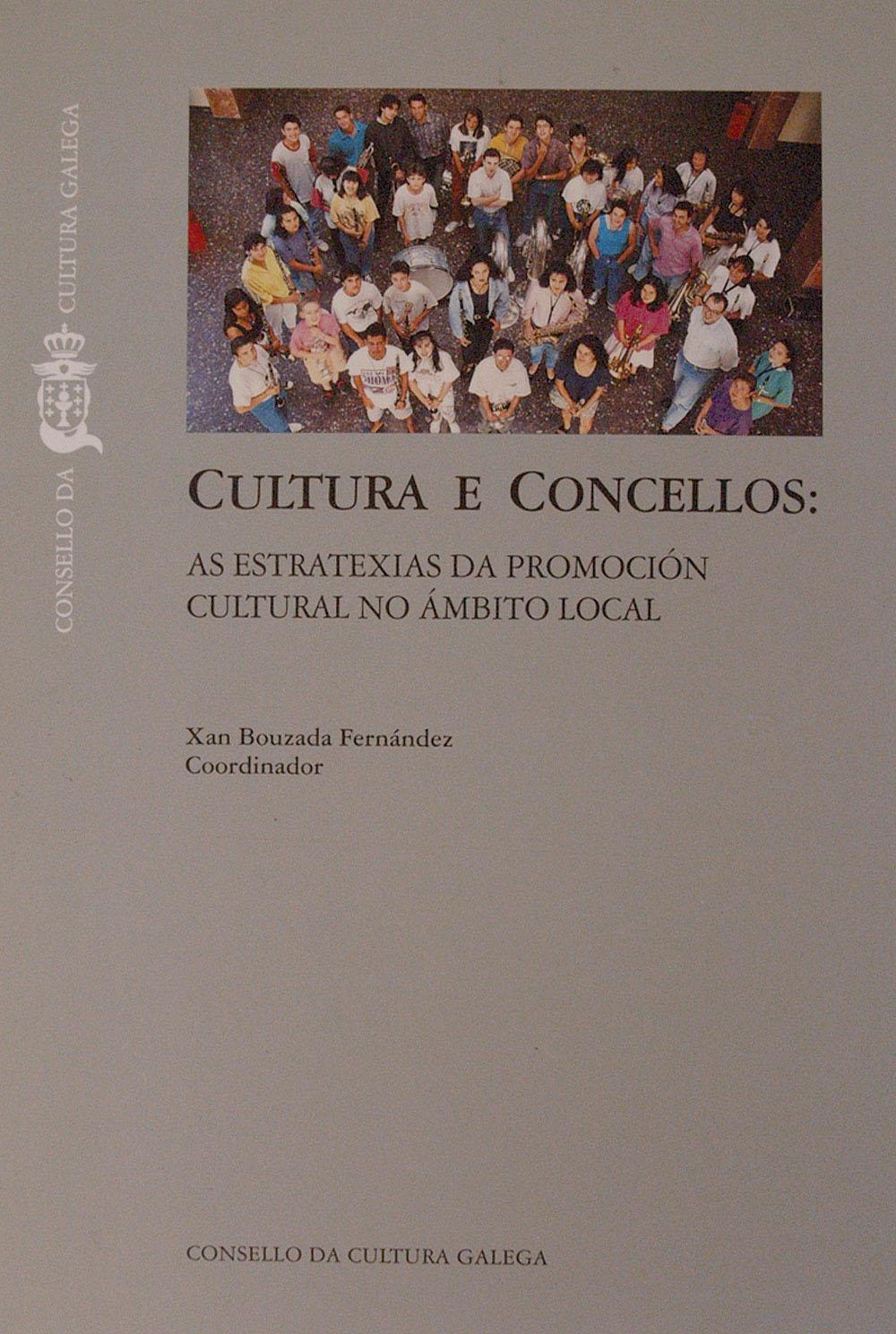 Portada de  Cultura e concellos: as estratexias da promoción cultural no ámbito local