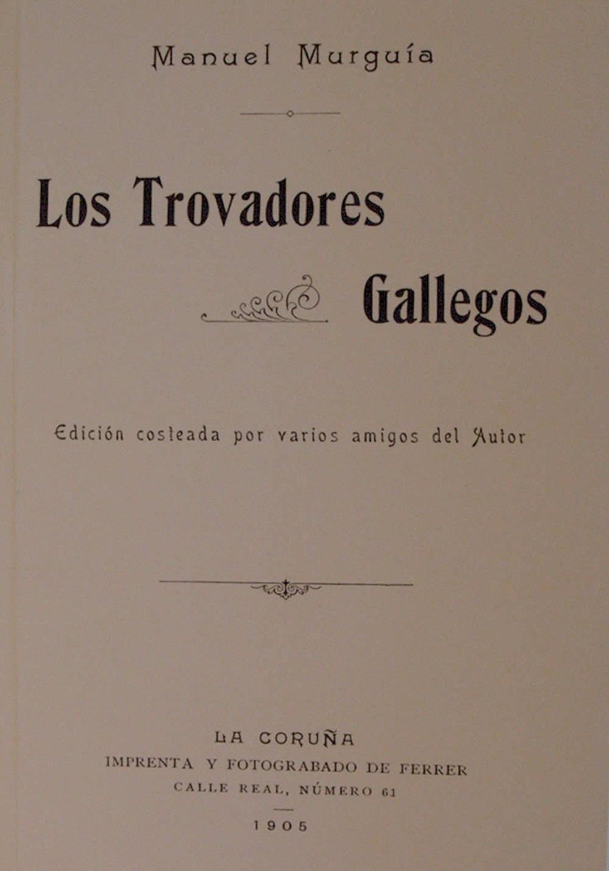 Portada de Los trovadores gallegos
