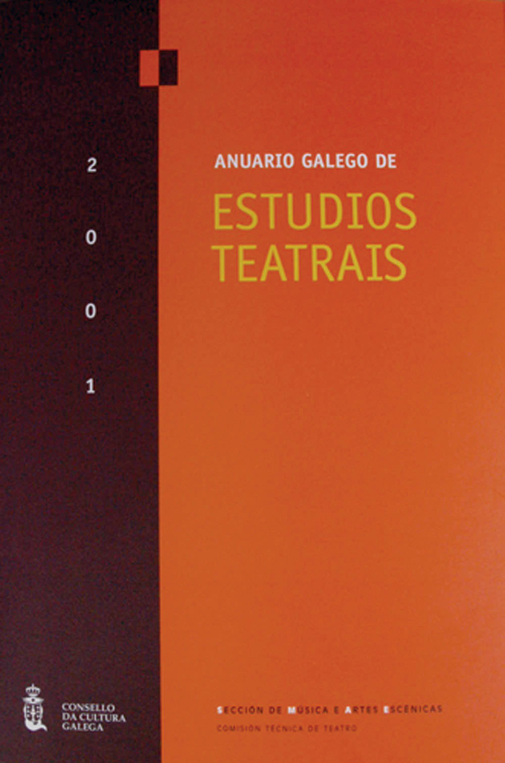 Portada de  Anuario Galego de Estudios Teatrais 2001. N.º 0 (2001)