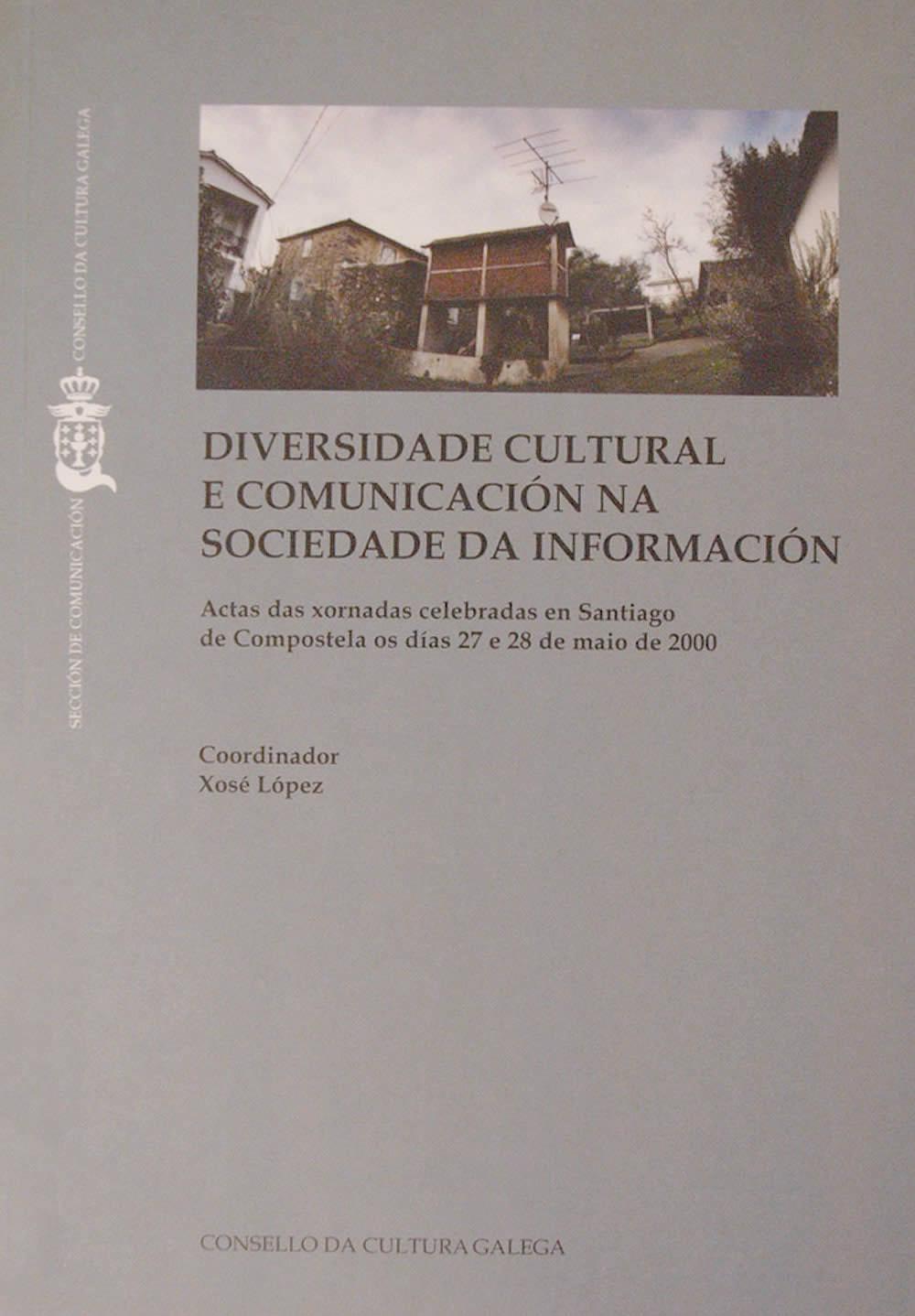 Portada de  Diversidade cultural e comunicación na sociedade da información