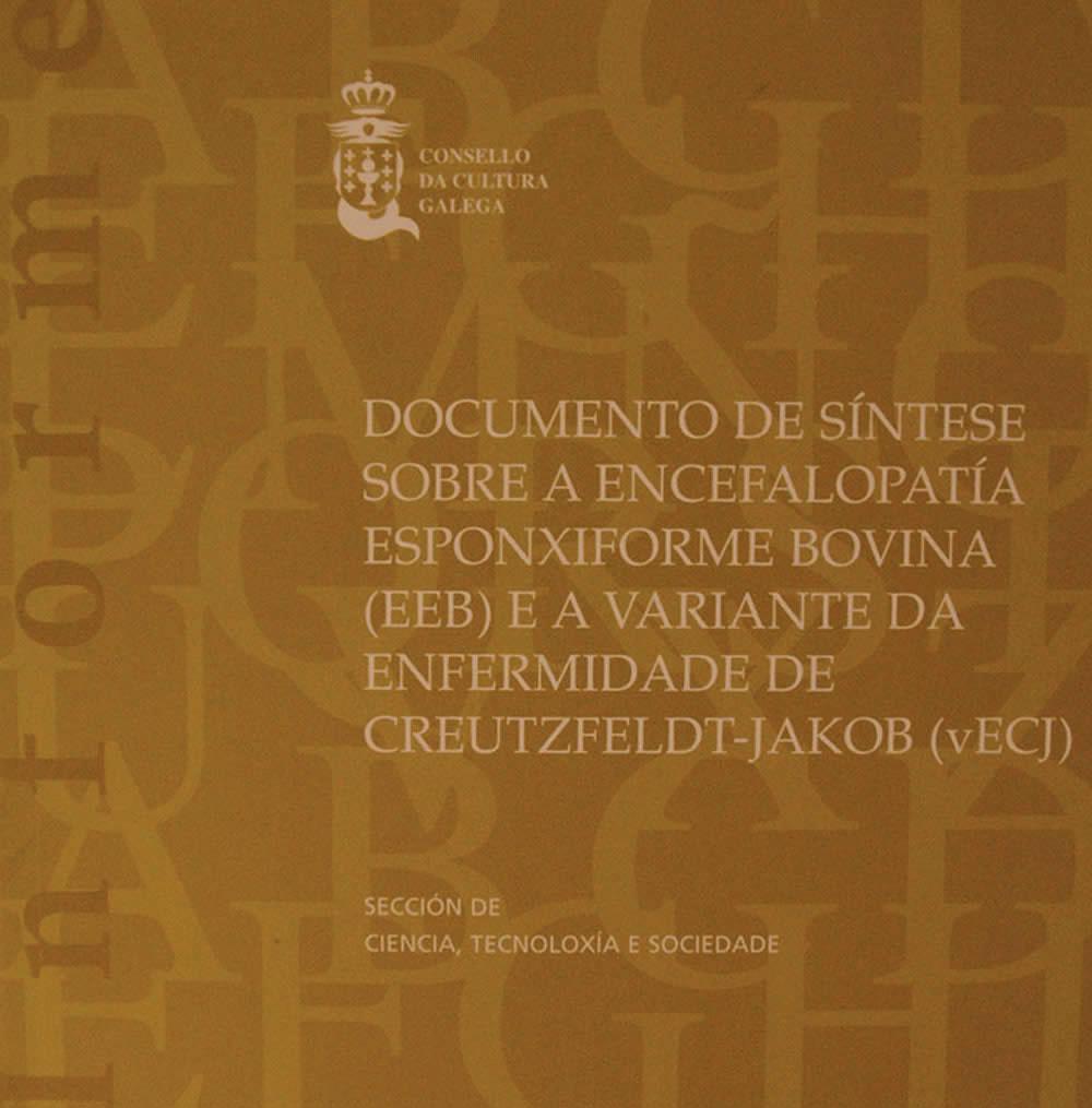 Portada de  Documento de síntese sobre a encefalopatía esponxiforme bovina e a variante da enfermidade de Creutzfeldt-Jakob