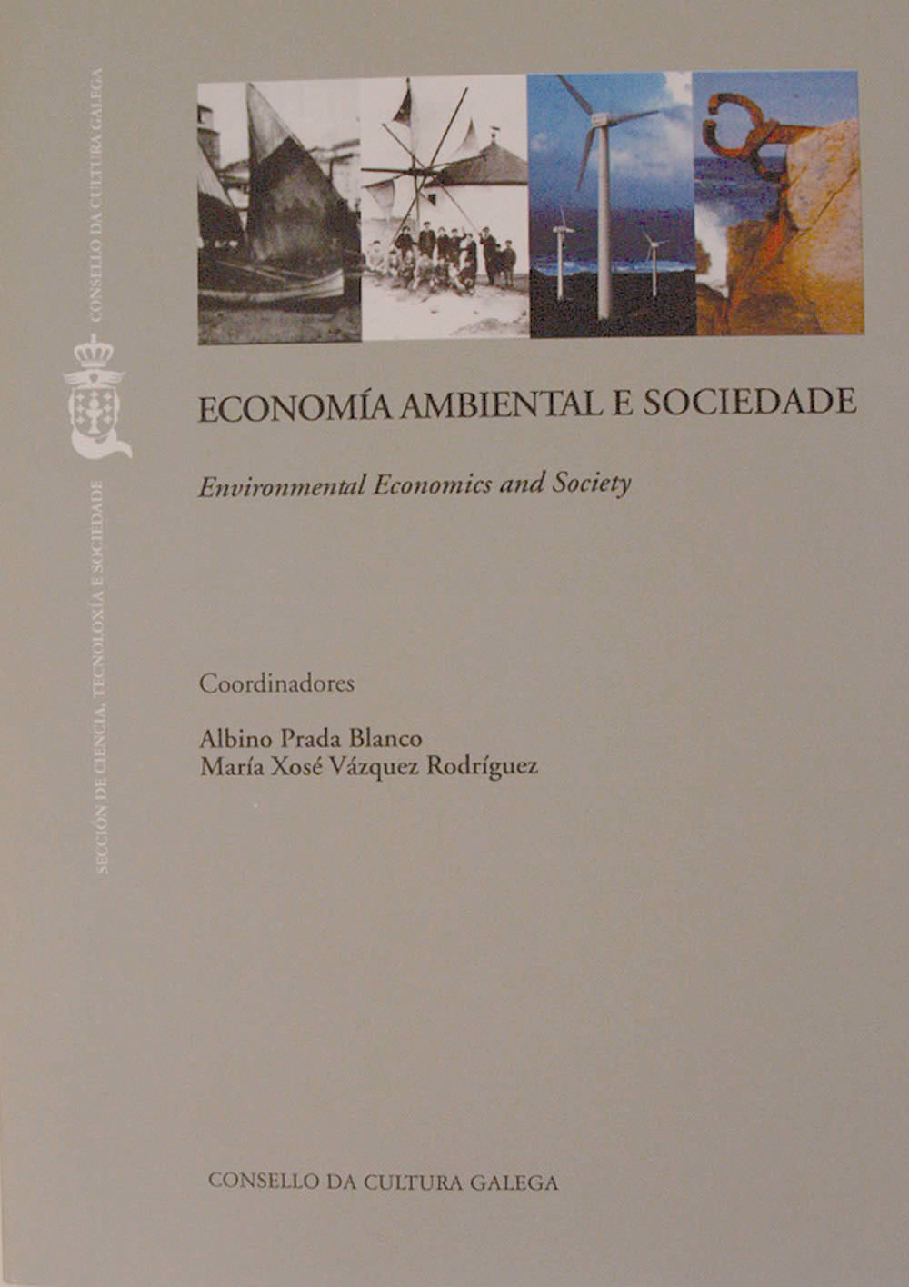 Portada de  Economía ambiental e sociedade = Environmental economics and society