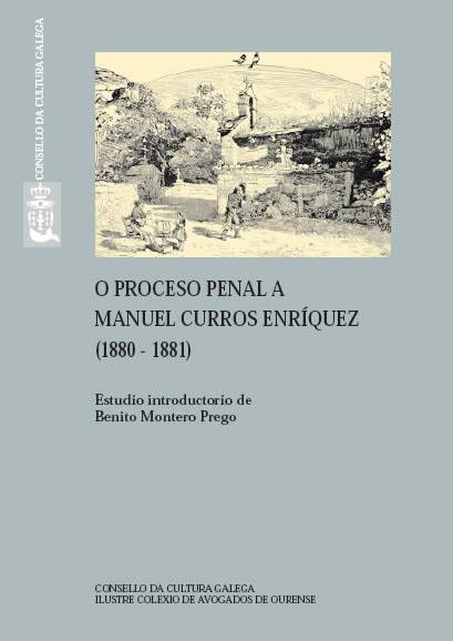 Portada de O proceso penal a Manuel Curros Enríquez (1880-1881)