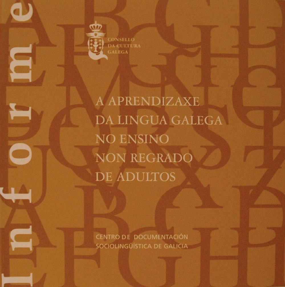Portada de A aprendizaxe da lingua galega no ensino non regrado de adultos