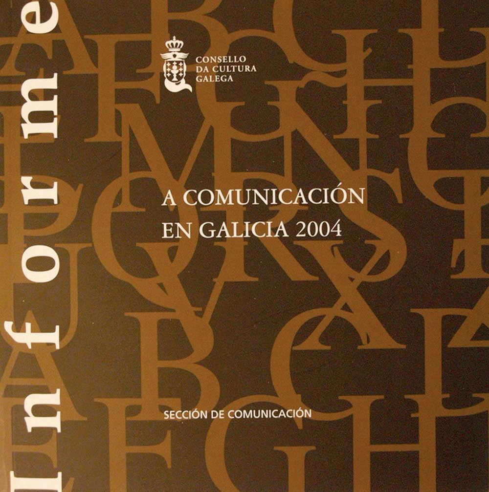 Portada de A comunicación en Galicia 2004
