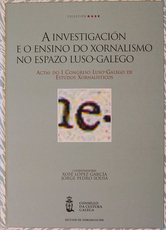 Portada de A investigación e o ensino do xornalismo no espazo luso-galego