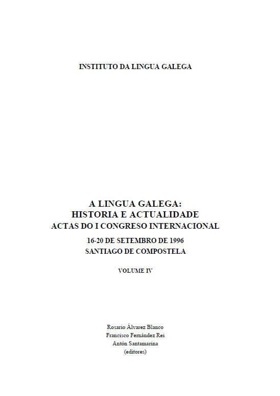 Portada de A lingua galega, historia e actualidade (v. IV)