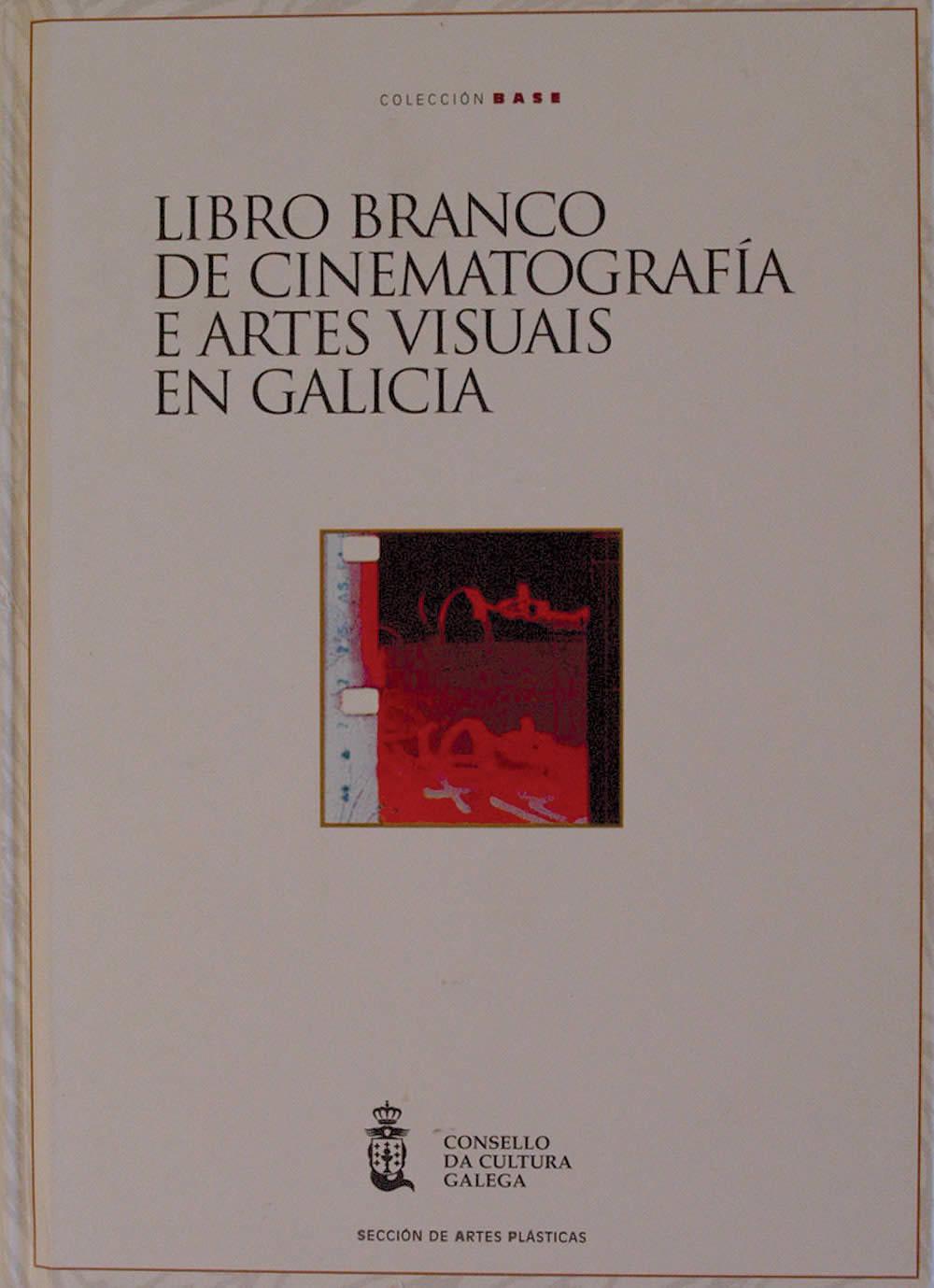 Portada de  Libro branco de cinematografía e artes visuais en Galicia