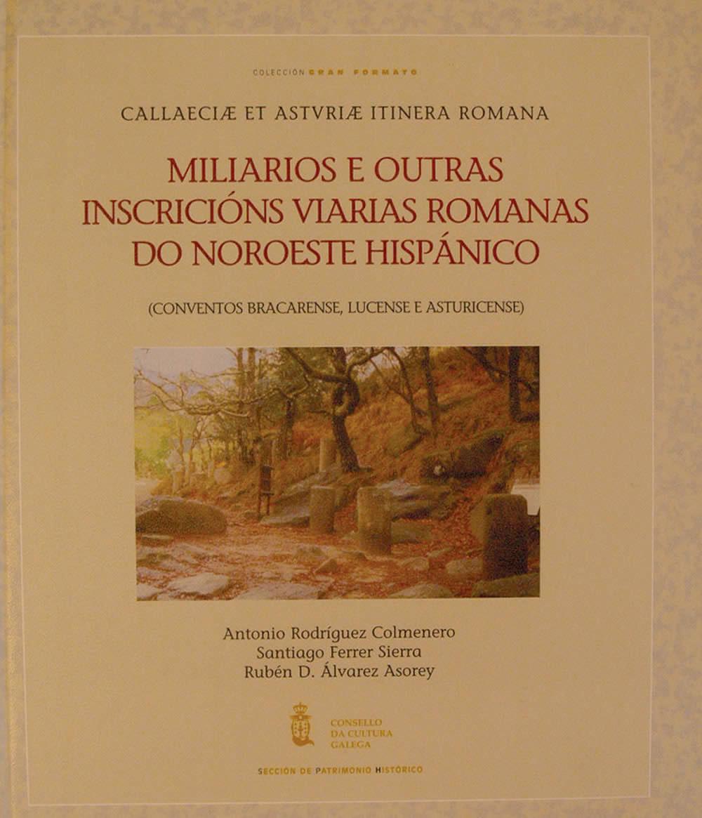 Portada de  Miliarios e outras inscricións viarias romanas do noroeste hispánico
