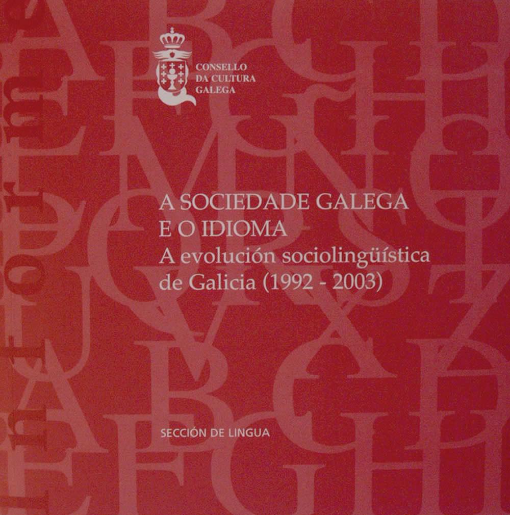 Portada de A sociedade galega e o idioma