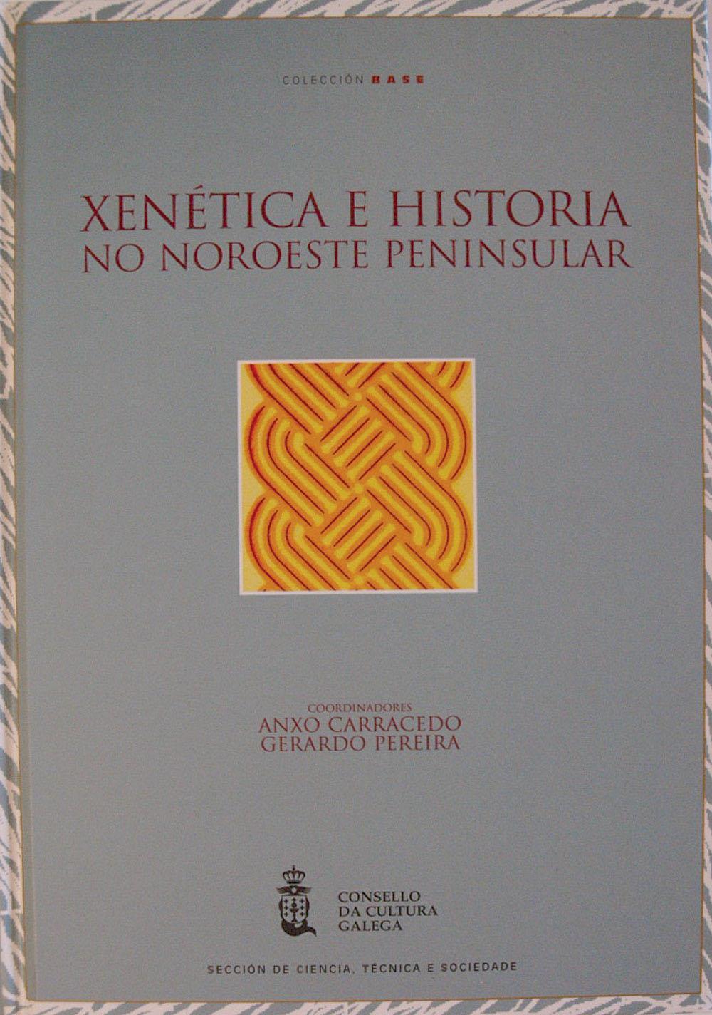 Portada de  Xenética e historia no noroeste peninsular: unha perspectiva interdisciplinar