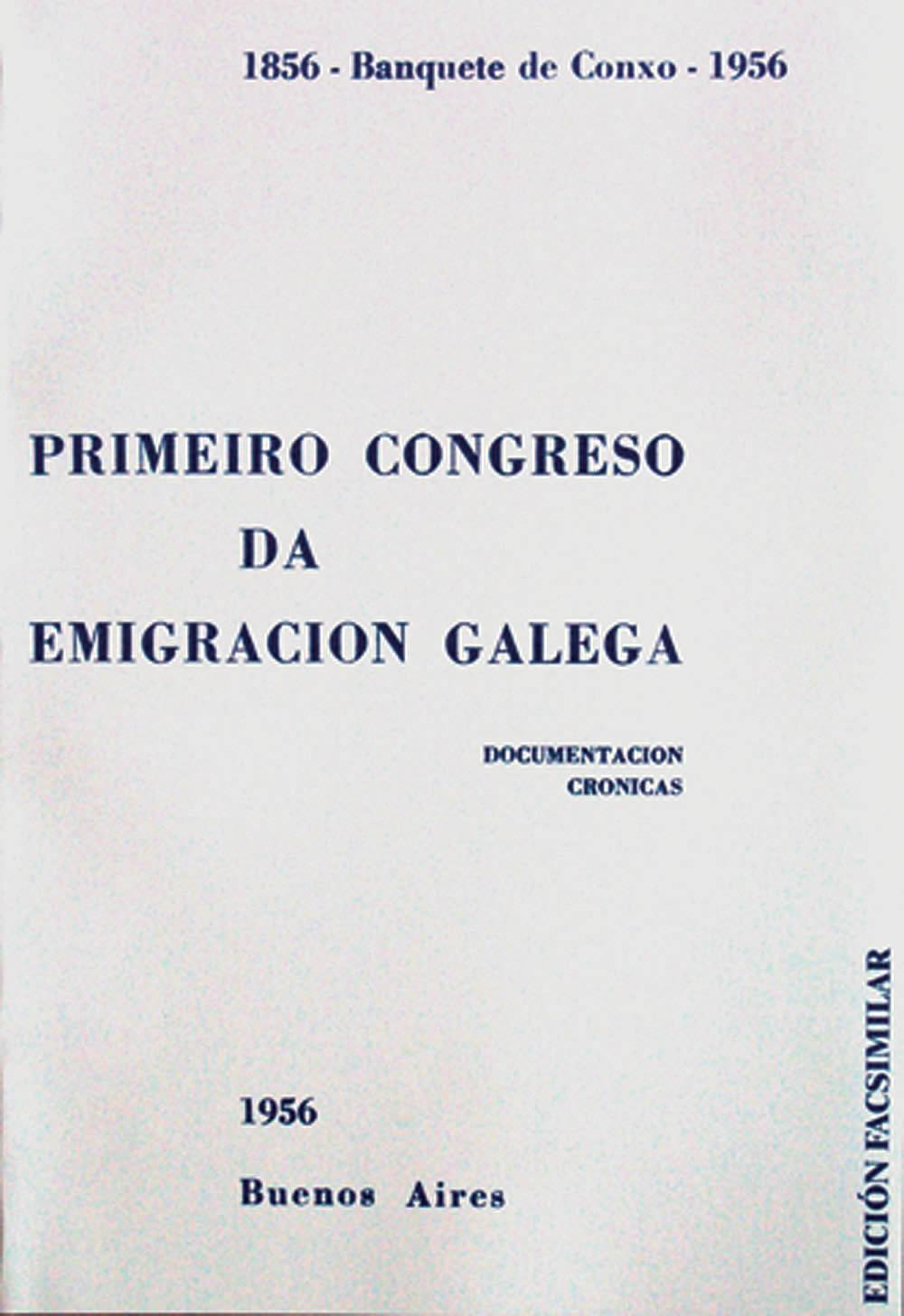 Portada de  Primeiro Congreso da Emigración Galega: feito dende o 24 ao 31 de xulio en Bos Aires