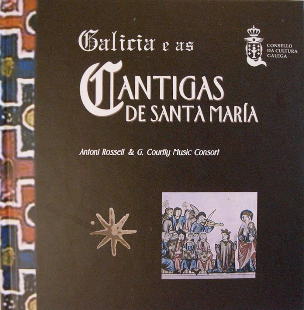Portada de  Galicia e as Cantigas de Santa María