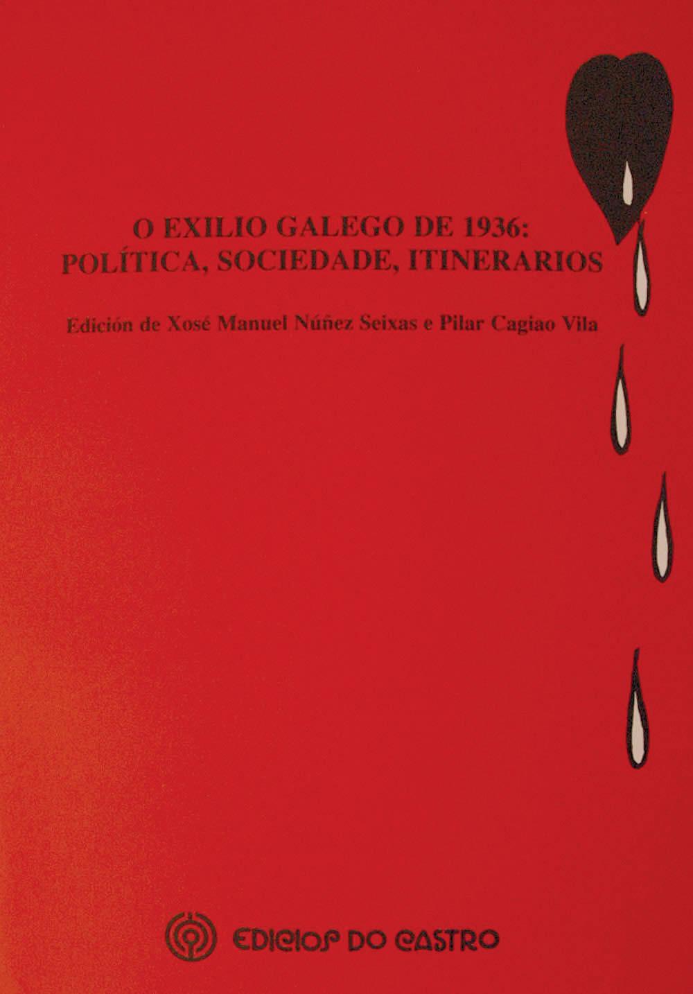 Portada de O exilio galego de 1936: política, sociedade, itinerarios