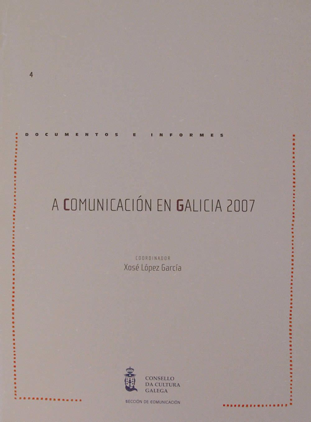 Portada de A comunicación en Galicia 2007