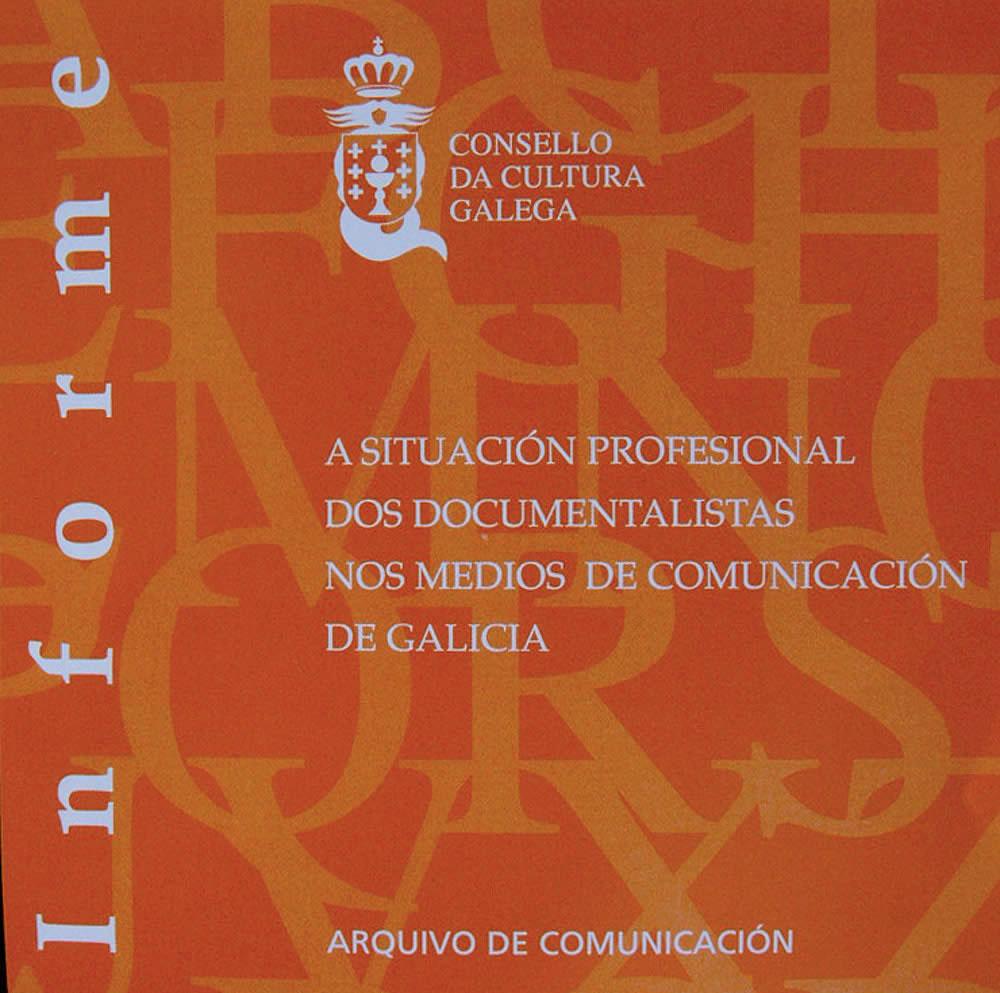 Portada de A situación profesional dos documentalistas nos medios de comunicación de Galicia