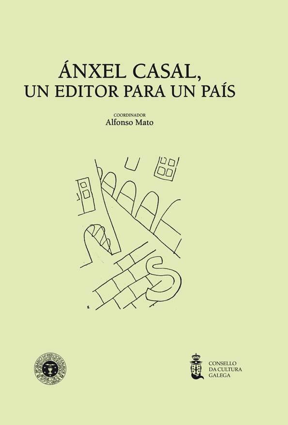Portada de  Ánxel Casal, un editor para un país