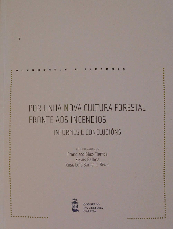 Portada de  Por unha nova cultura forestal fronte aos incendios