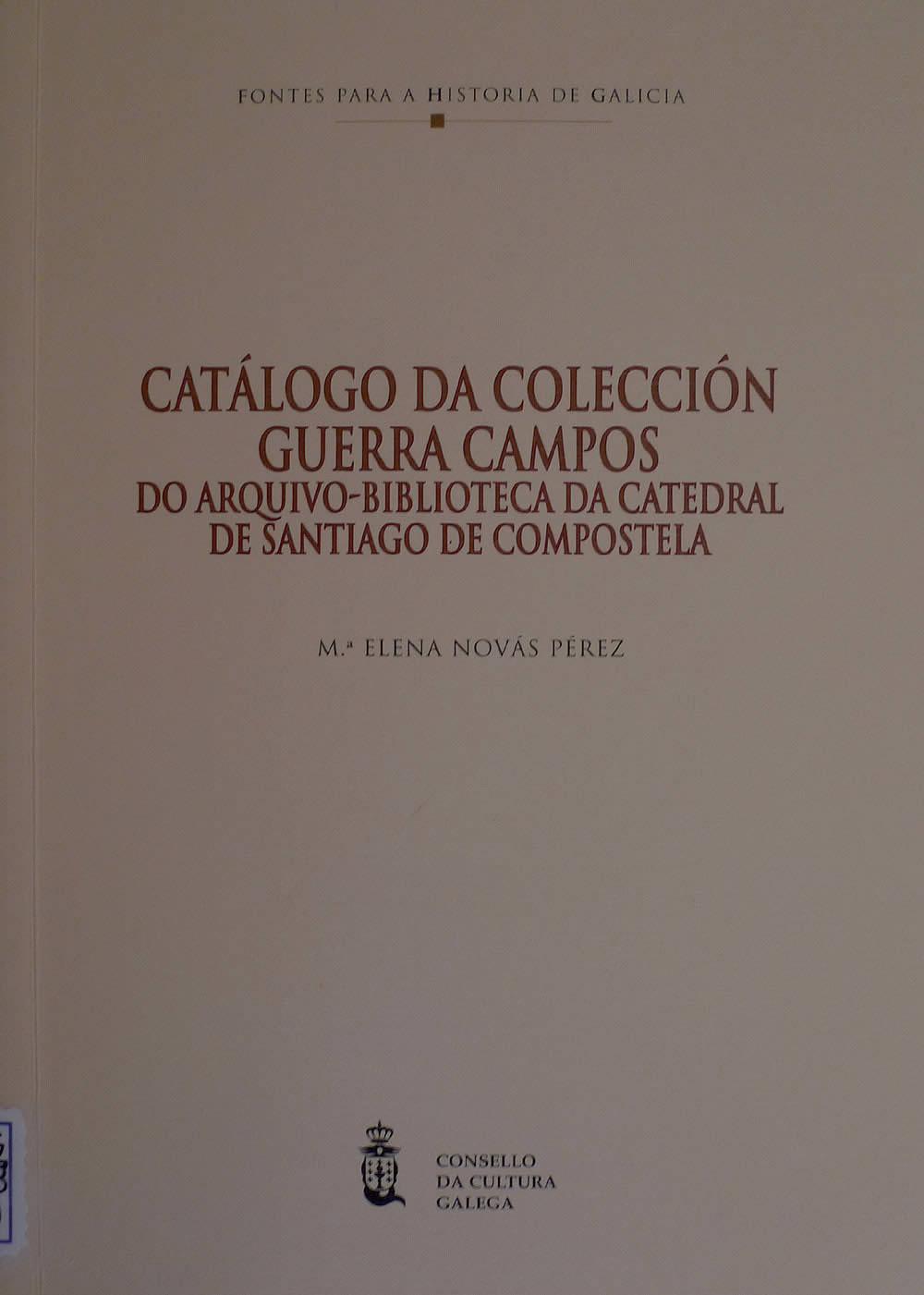 Portada de  Catálogo da colección Guerra Campos do arquivo-biblioteca da catedral de Santiago de Compostela