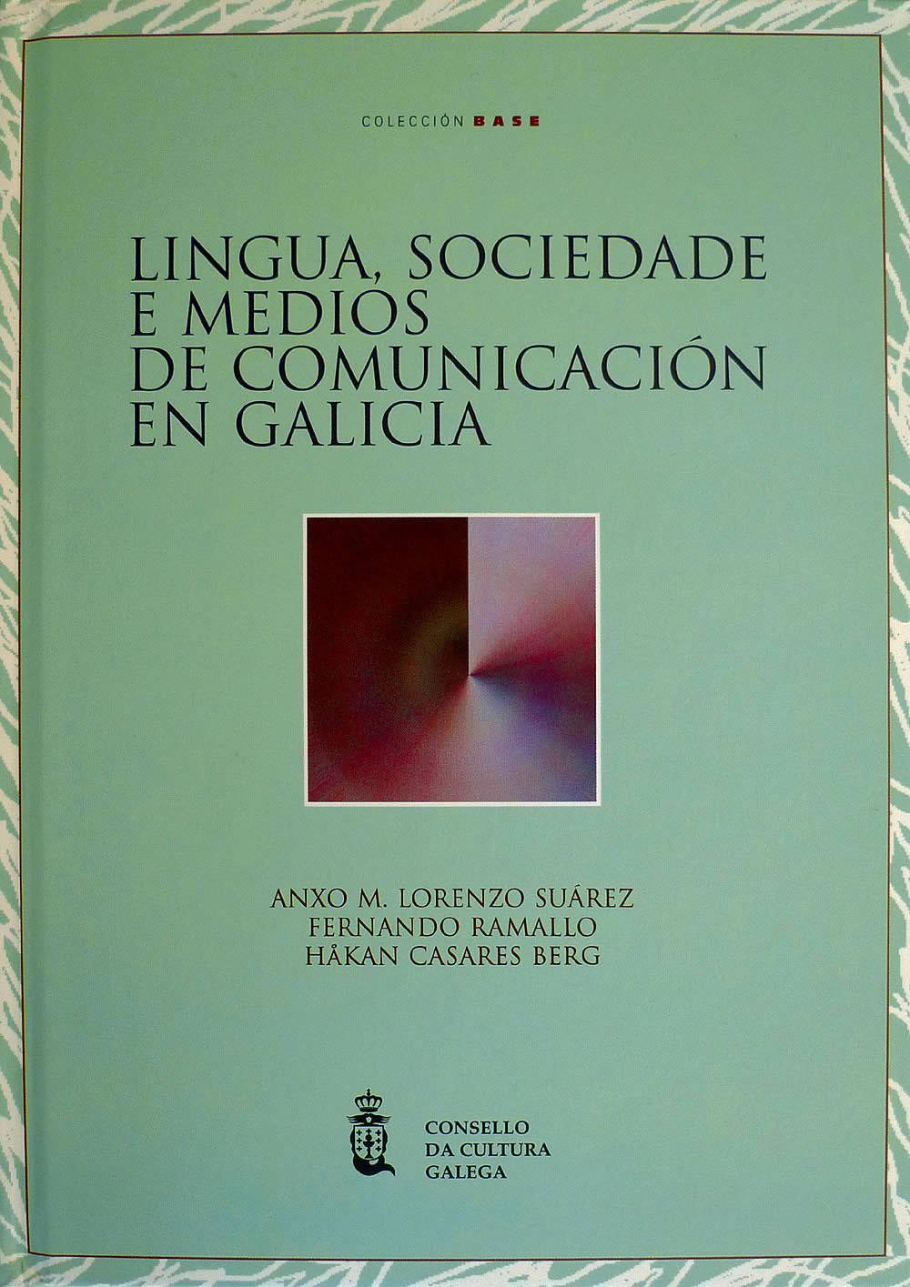 Portada de  Lingua, sociedade e medios de comunicación en Galicia