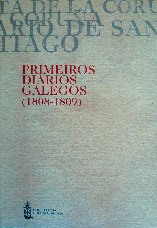 Portada de  Primeiros diarios galegos (1808-1809) [Vol. I]