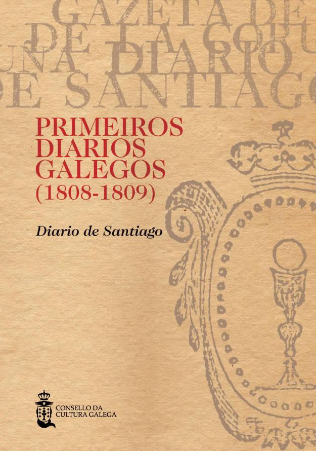 Portada de  Primeiros diarios galegos (1808-1809) [Vol. II]